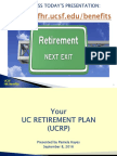 Ticket to Your UC Retirement-UCRP Presentation Fall 2016 Final