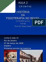 2 - História Da Fisioterapia No Brasilcontinuação