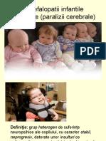 Encefalopatii Infantile Sechelare (Paralizii Cerebrale)