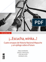 Autores Varios. Escucha Winka. Cuatro Ensayos Sobre Historia Nacional Mapuche. (1)