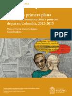 La paz en primera plana. Medios de comunicación y proceso de paz en Colombia, 2012-2015