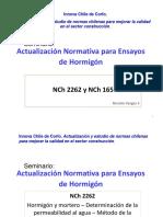 Seminario Actualización Normativa para Ensayos de Hormigón NCh 2256/2013