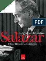 MENESES, Filipe Ribeiro de - Salazar- Biografia Definitiva