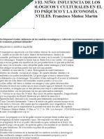 11SU MAJESTAD EL NIÑO- INFLUENCIA DE LOS CAMBIOS TECNOLÓGICOS Y CULTURALES EN EL FUNCIONAMIENTO PSÍQUICO Y LA ECONOMÍA PULSIONAL INFANTILES. Francisco Muñoz Martín