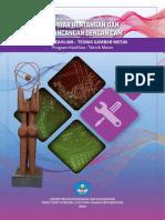 Teknik Mesin_Teknik Gambar Mesin_Gambar Bentangan Dan Perancangan Dengan CAM_Kelompok Kompetensi8