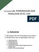 6. Persiapan, Pemeriksaan Dan Pengujian Ketel Uap