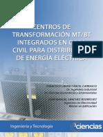 Dialnet-CentrosDeTransformacionMTBTIntegradosEnObraCivilPa-581299