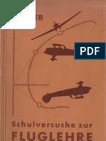 Schulversuche zur Fluglehre - Ernst Roller 1936