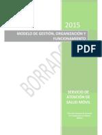 Propuesta Modelo de Gestión - Servicio de Atención de Salud Móvil (v2015!02!13)