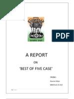 Best of Five Case.