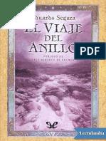 El Viaje Del Anillo - Eduardo Segura