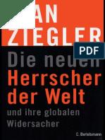 [Jean Ziegler] Die Neuen Herrscher Der Welt