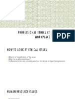Professional Ethics at Workplace