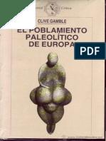 Clive Gamble - El Poblamiento Paleolítico de Europa - Cap 1, 2, 3, 4, 6, 9, Indice