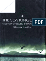 Alistair Moffat - The Sea Kingdoms - The Story of Celtic Britain and Ireland