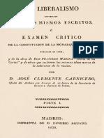 El Liberalismo Convencido Por Sus Mismos Escritos o Examen Critico de La Constitucion de La Monarquia Espanola Parte 1