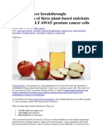 Prostate Cancer Breakthrough, Combination of Three Plant-based Nutrients Found to MELT AWAY Prostate Cancer Cells
