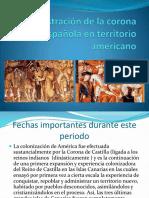 Administración de La Corona Española en Territorio Americano Amaro Leiva