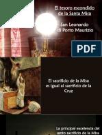 El tesoro escondido de la Santa Misa 3-El sacrificio de la Misa es igual al sacrificio de la Cruz.pps