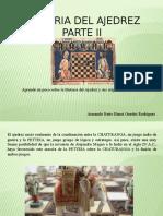 Historia Del Ajedrez y sus orígenes, Parte II