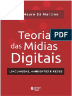 Teoria das Mídias Digitais. Linguagens, Ambientes e Redes - Luís Mauro Sá Martino.pdf