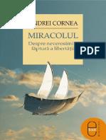 Andrei Cornea Miracolul Despro neverosimila făptură a libertății.pdf