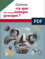Qu'Est-ce Que La Mythologie Grecque - Claude Calame - Mythologies