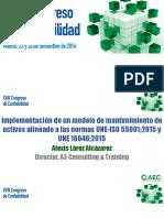 Implementación de Un Modelo de Mantenimiento de Activos Alineado a Las Normas UNE 55001 y UNE 16646.2015