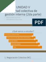 UNIDAD v. Negociación Colectiva e Instrumentos Colectivos- 2da Parte