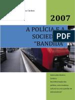 A Polícia e a Sociedade Bandinda (Aderivaldo Martins Cardoso)