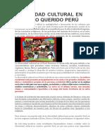 Diversidad Cultural en Nuestro Querido Perú