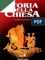 Storia della Chiesa (San Paolo) vol 01 - La Chiesa primitiva [Thaeteve].pdf