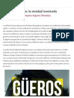 Güeros_ la otredad inventada _ Cultura y vida cotidiana