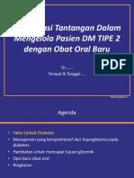 Mengatasi Tantangan Dalam Mengelola Pasien DM TIPE 2 dengan Obat Oral Baru