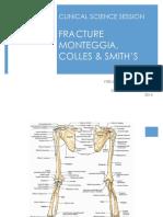 CSS Fracture Monteggia, Colles, & Smith's.pptx