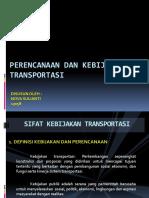 Perencanaan Dan Kebijakan Transportasi