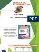 PROMOCIÓN Y CONCIENTIZACIÓN DE HIGIENE ORAL EN MUJERES EMBARAZADAS Y PUERPERAS DURANTE EL PERIODO DE INTERNACION HOSPITALARIO EN EL HOSPITAL NICOLÁS ORTIZ DEL MUNICIPIO DE YOTALA GESTION 2015