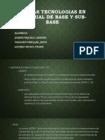 Nuevas Tecnologias en Material de Base y Sub Base