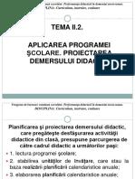 ModululI_Tema II_2Aplicarea Programei Scolare Proiectarea Demersului Didactic