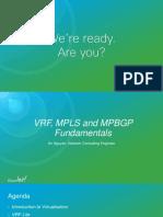 VRF,MPLS and MPBGP