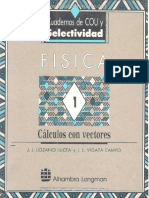 Física vol 1 Cálculos con Vectores - J. J. Lozano, J. L. Vigatá.pdf