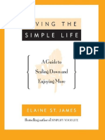 Elaine St. James - Living the Simple Life; A Guide to Scaling Down and Enjoying More