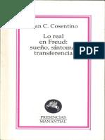 04.- Cosentino, J.C. (2000) Lo Real en Freud. Sueño, Síntoma, Transferencia. Manantial. 58p