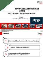 Teknologi Informasi Dan Komunikasi Untuk Sistem Logistik Ikan Nasional FGD Komponen Teknologi Informasi Dan Komunikasi Sistem Logistik Ikan Nasional SLIN KemenKP Bogor 17 Des 2015