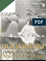 Buddhism and the Art of Psychotherapy- Hayao Kawai, David H. Rosen- Texas a&M University Press (1996)
