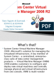 System Center Virtual Machine Manager 2008 R2 Final Presentation