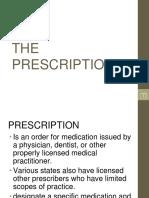 The Prescription and Prescribing Guidelines