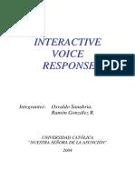IVR - Interactive Voice Response