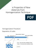 Effective Properties of New Materials From Homogenization Technique