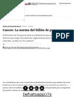 Cascos_ La Norma Del Billón de Pesos